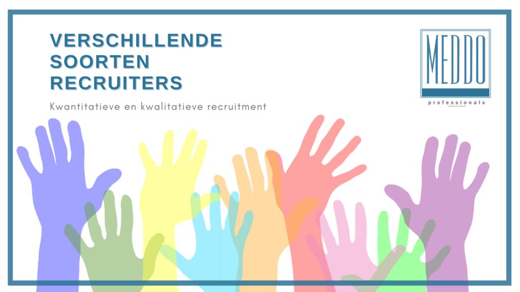 Verschillende soorten recruiters